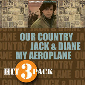 Our Country / Jack & Diane / My Aeroplane